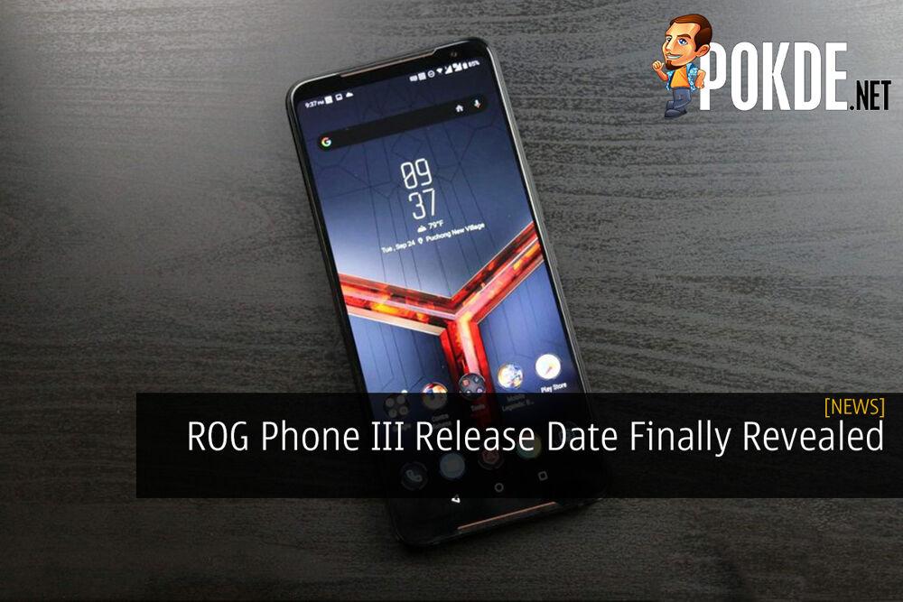 ROG Phone III Release Date Finally Revealed 23
