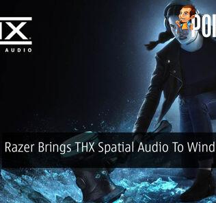 Razer Brings THX Spatial Audio To Windows 10 36