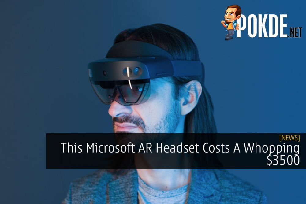 This Microsoft AR Headset Costs A Whopping $3500 20