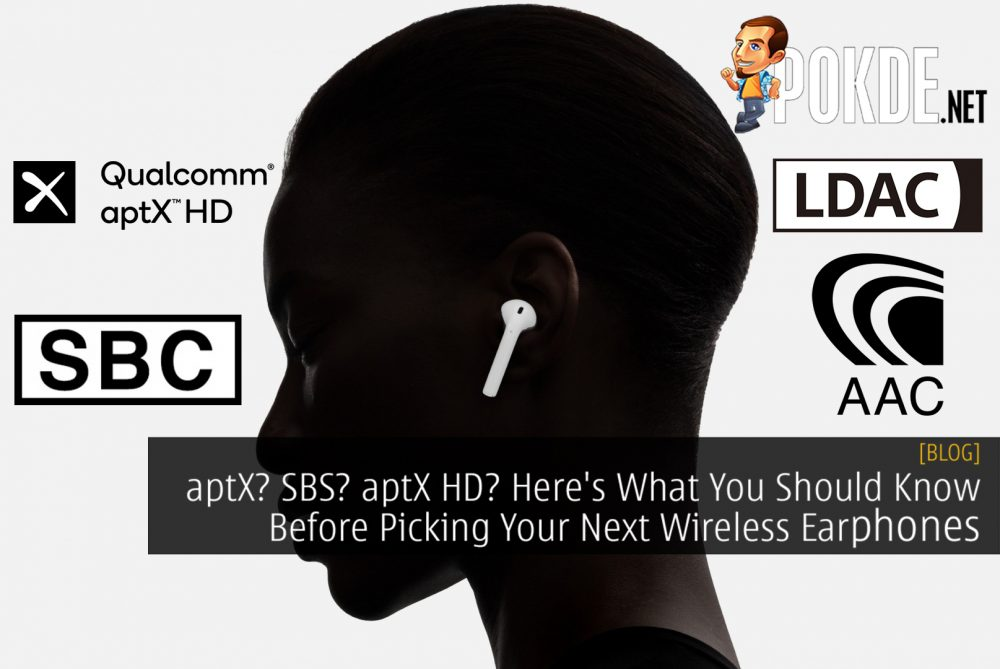aptX? SBC? aptX HD? Here's What You Should Know Before Picking Your Next Wireless Earphones 18