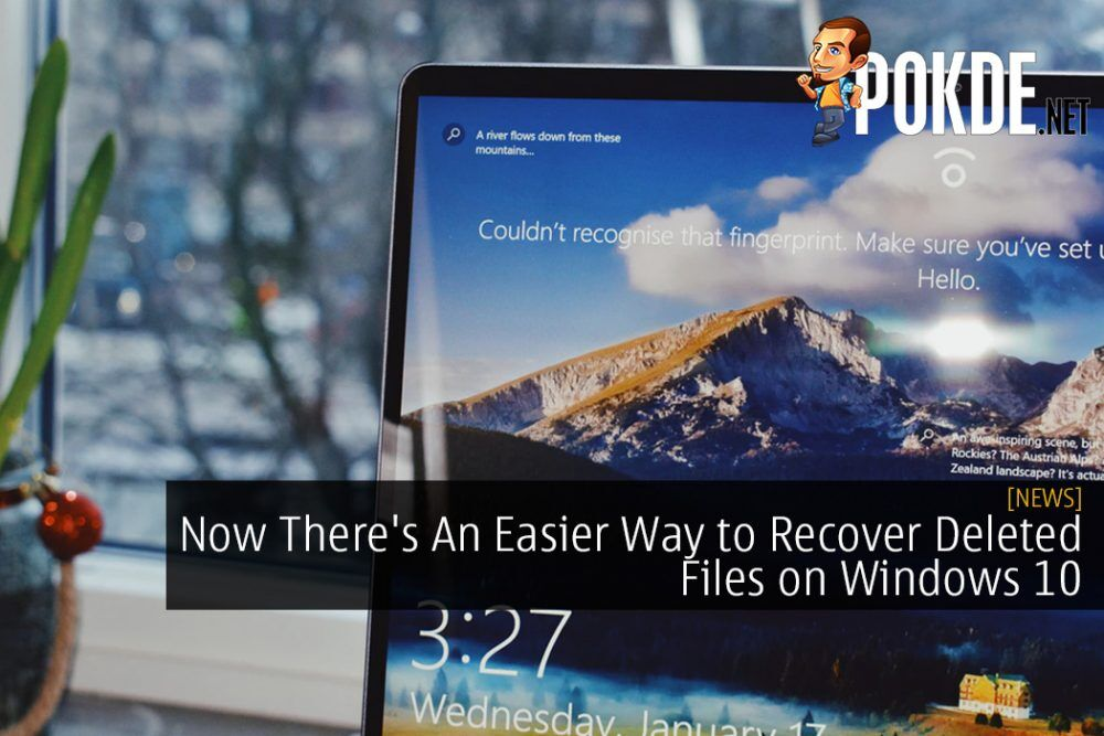 Now There's An Easier Way to Recover Deleted Files on Windows 10