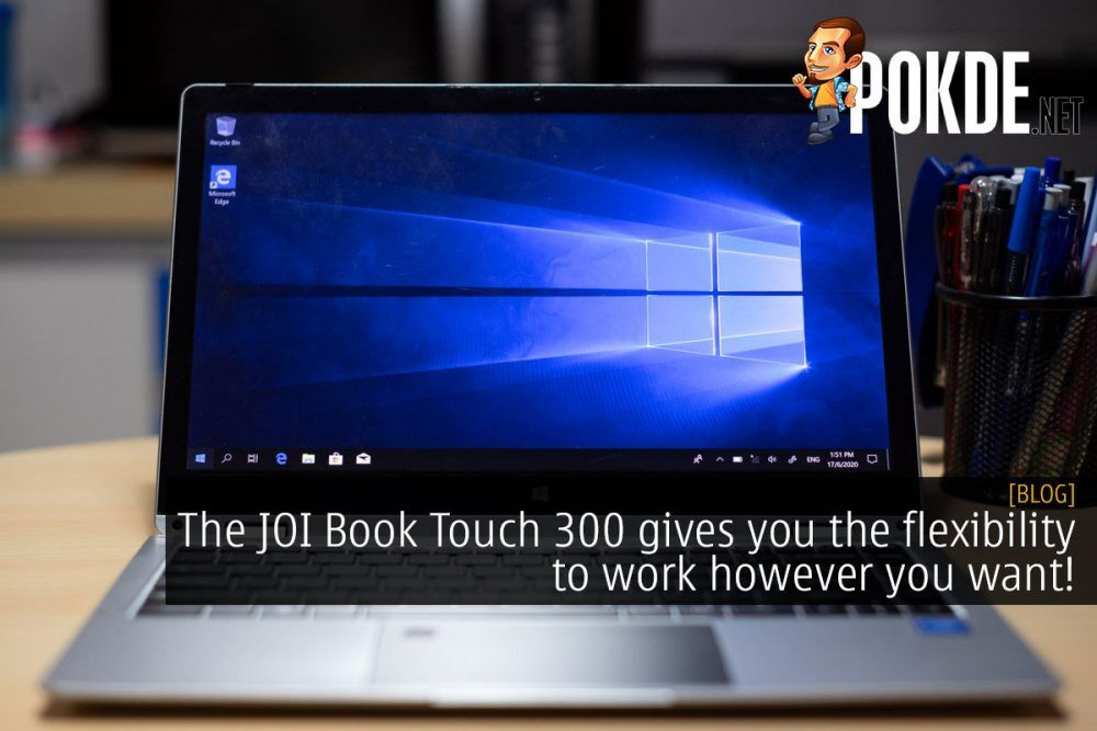 The JOI Book Touch 300 gives you the flexibility to work however you want! 17