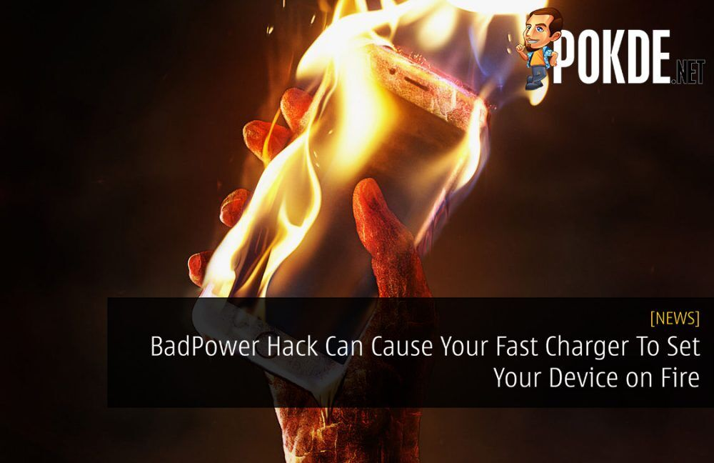 BadPower Hack Can Cause Your Fast Charger To Set Your Device on Fire 26