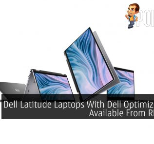 Dell Latitude Laptops With Dell Optimizer Now Available From RM5,381 30