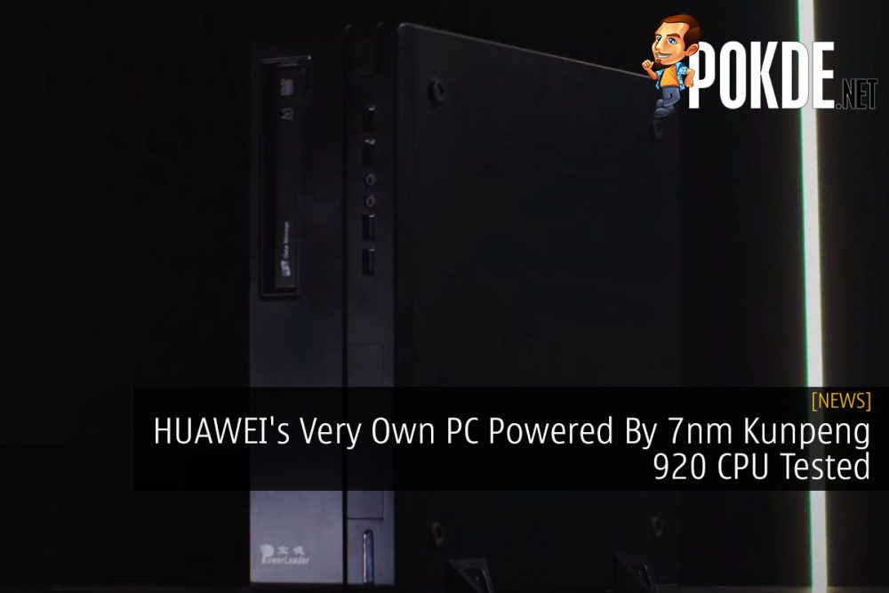 HUAWEI's Very Own PC Powered By 7nm Kunpeng 920 CPU Tested 15