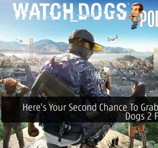 Here's Your Second Chance To Grab Watch Dogs 2 For Free 24