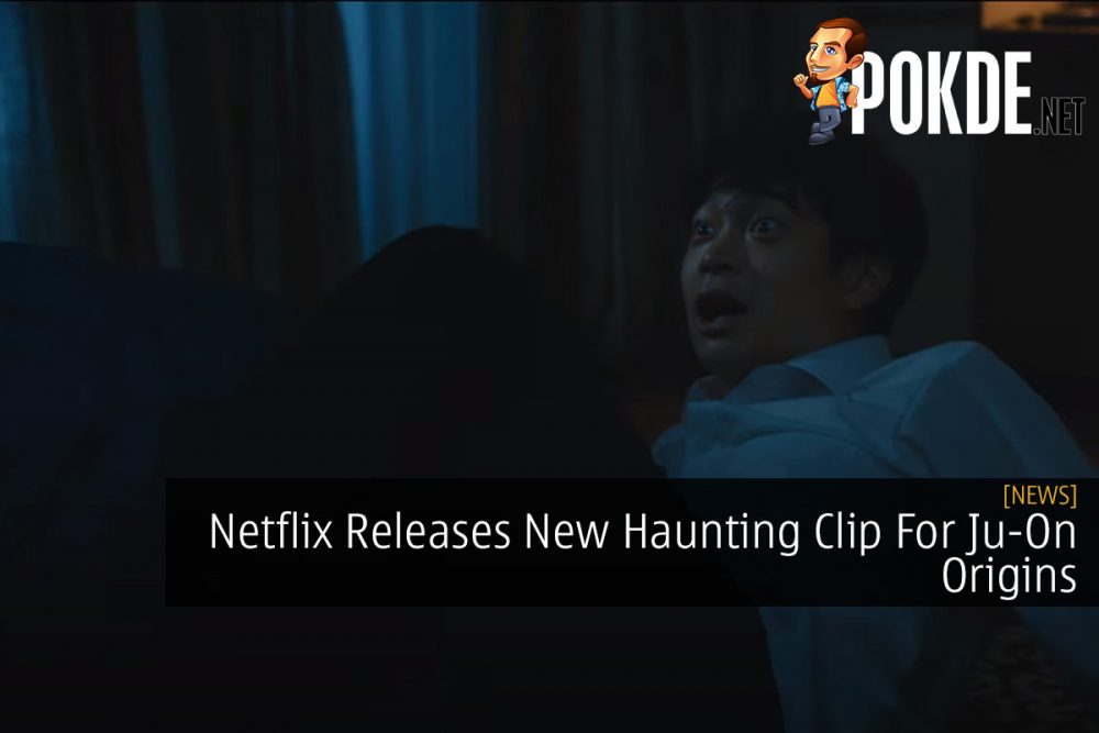 Netflix Releases New Haunting Clip For Ju-On Origins 29