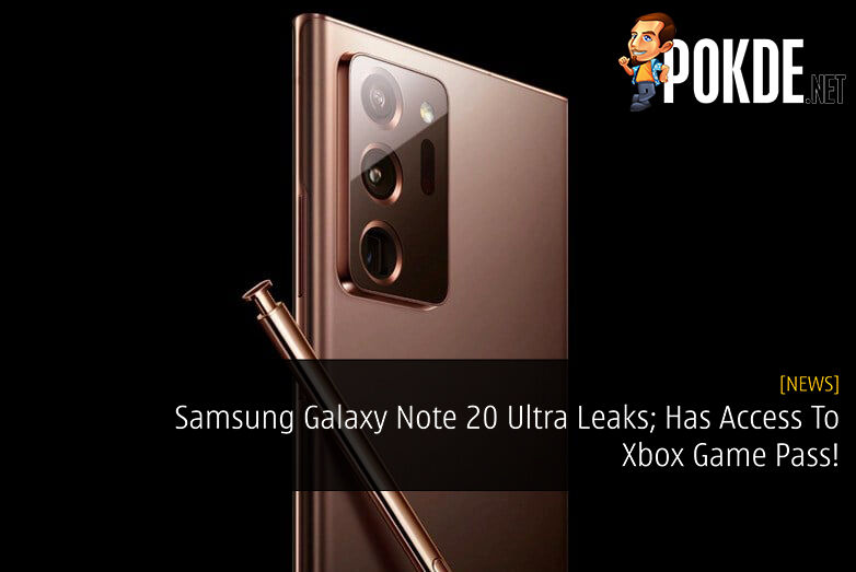 Samsung Galaxy Note 20 Ultra Leaks; Has Access To Xbox Game Pass! 26