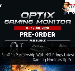 SenQ In Partnership With MSI Brings Latest MSI Optix Gaming Monitors Up For Pre-order 21