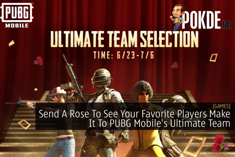 Send A Rose To See Your Favorite Players Make It To PUBG Mobile's Ultimate Team 18