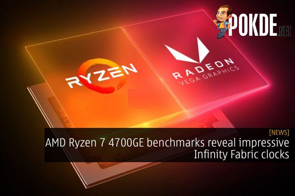 amd ryzen 7 4700ge benchmark infinity fabric cover