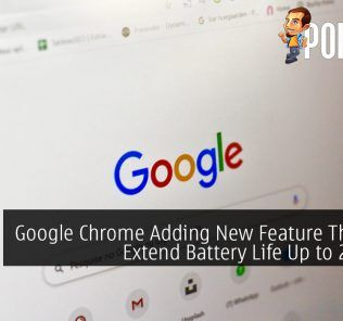 Google Chrome Adding New Feature That Will Extend Battery Life Up to 2 Hours