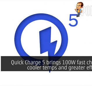 Quick Charge 5 brings 100W fast charging, cooler temps and greater efficiency 25