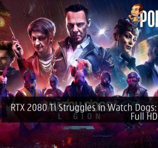 RTX 2080 Ti Struggles in Watch Dogs: Legion Full HD 60 FPS 18
