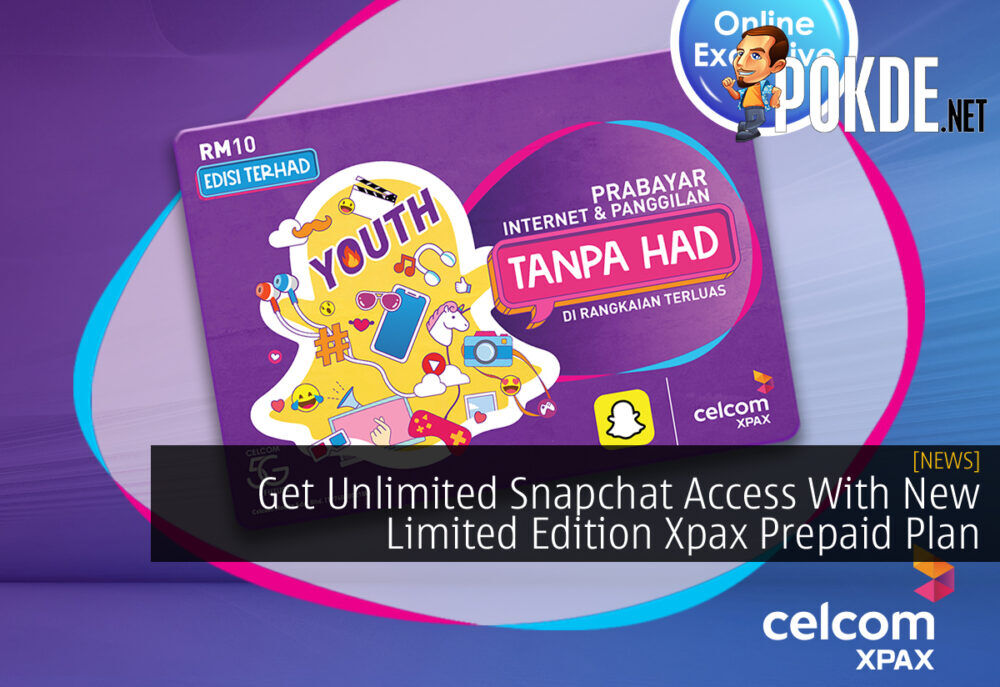 Get Unlimited Snapchat Access With New Limited Edition Xpax Prepaid Plan 15