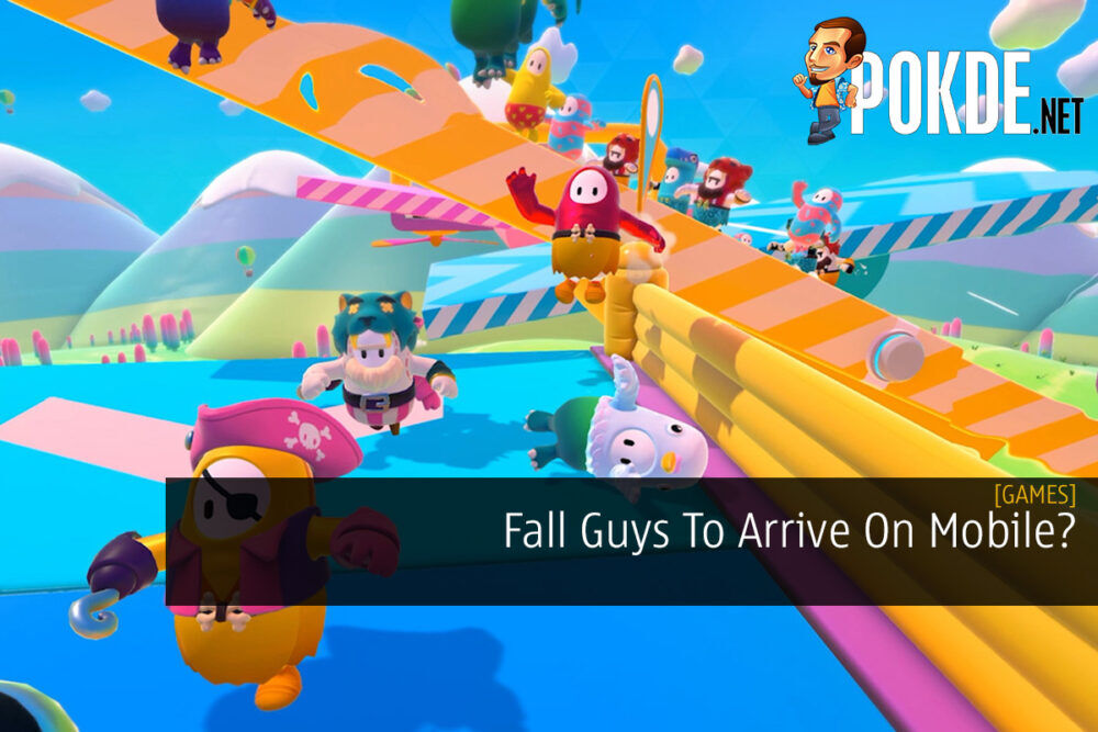 Fall Guys To Arrive On Mobile? 25