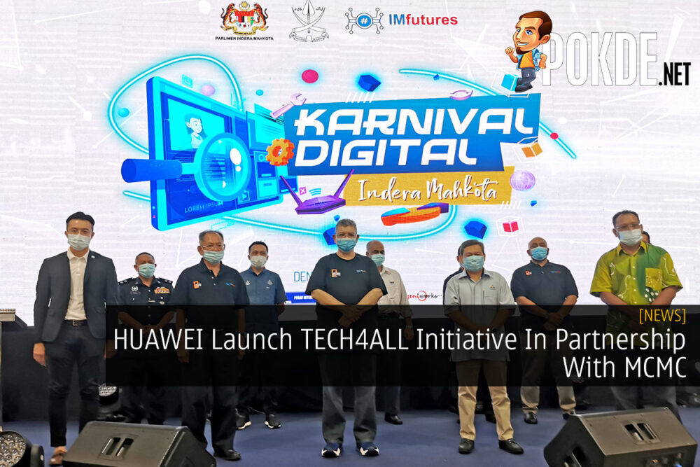 HUAWEI Launch TECH4ALL Initiative In Partnership With MCMC 20