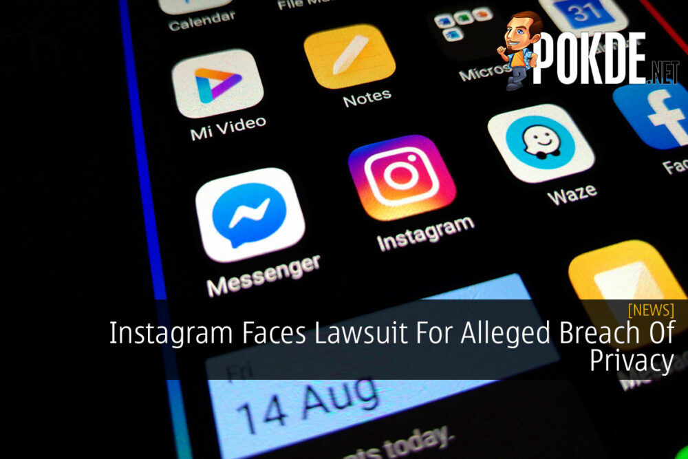 Instagram Faces Lawsuit For Alleged Breach Of Privacy 22