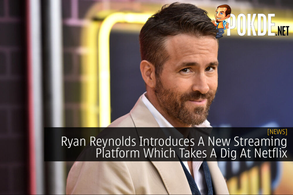 Ryan Reynolds Introduces A New Streaming Platform Which Takes A Dig At Netflix 22