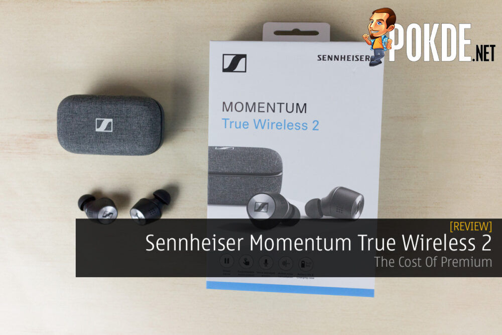 Sennheiser Momentum True Wireless 2 Review — The Cost Of Premium 21