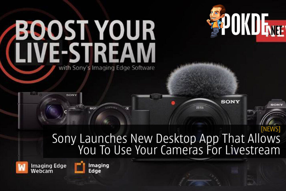 Sony Launches New Desktop App That Allows You To Use Your Cameras For Livestream 20
