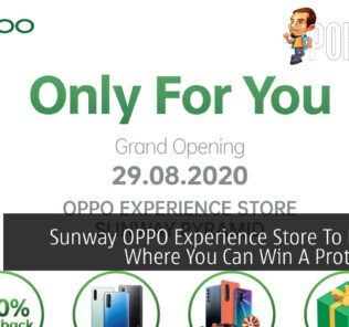 Sunway OPPO Experience Store To Launch Where You Can Win A Proton X70 25