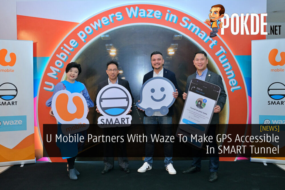 U Mobile Partners With Waze To Make GPS Accessible In SMART Tunnel 17