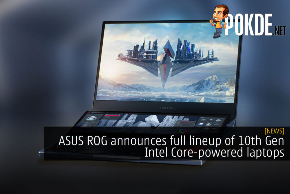 asus rog full lineup of 10th gen intel core laptops cover