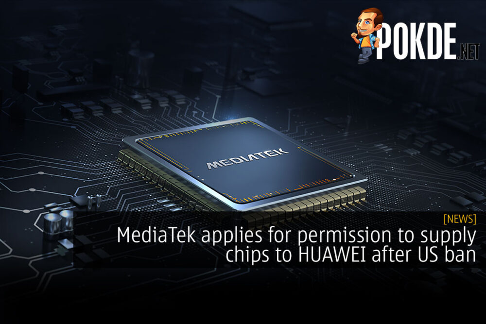 MediaTek applies for permission to supply chips to HUAWEI after US ban 21