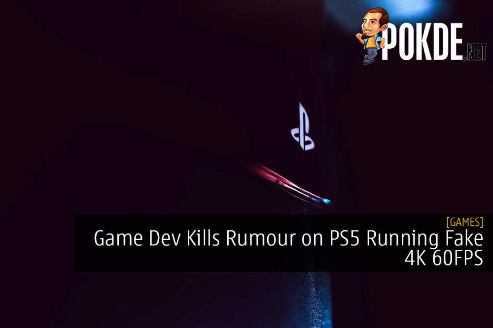 Game Dev Kills Rumour on PS5 Running Fake 4K 60FPS