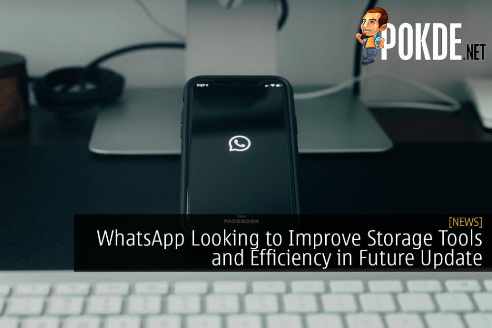 WhatsApp Looking to Improve Storage Tools and Efficiency in Future Update