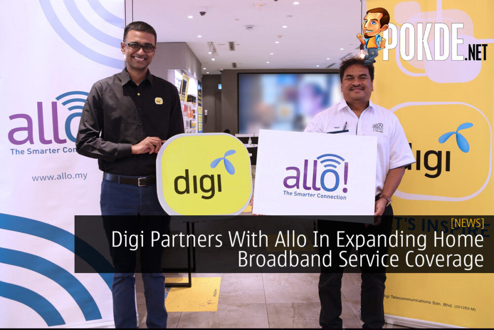 Digi Partners With Allo In Expanding Home Broadband Service Coverage 23