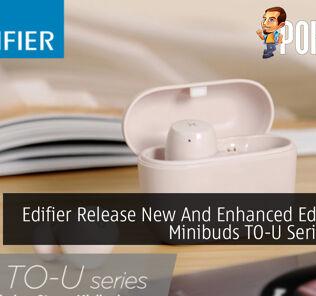 Edifier Release New And Enhanced Edifier X3 Minibuds TO-U Series TWS 34