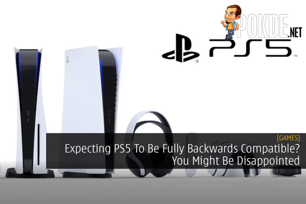 Expecting PS5 To Be Fully Backwards Compatible? You Might Be Disappointed 22