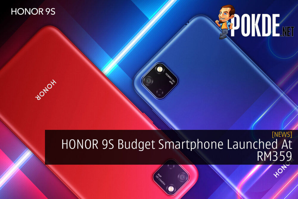HONOR 9S Budget Smartphone Launched At RM359 21