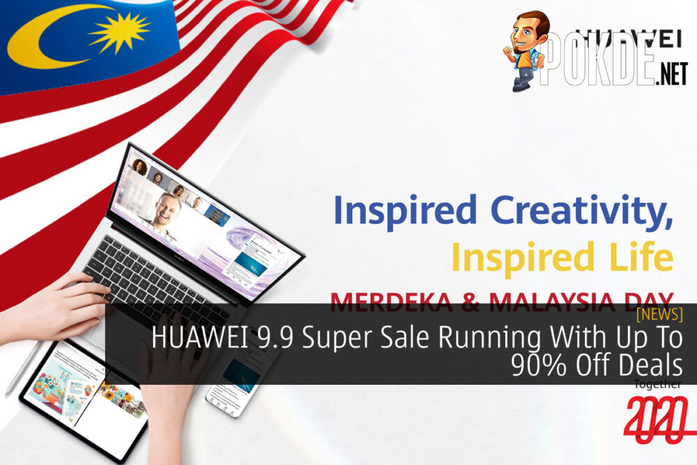 HUAWEI 9.9 Super Sale Running With Up To 90% Off Deals 20