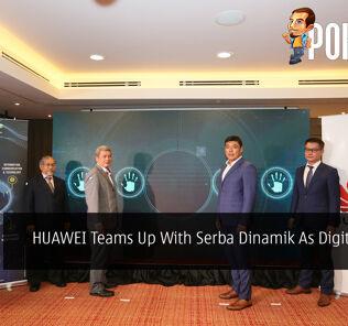 HUAWEI Teams Up With Serba Dinamik As Digitalization Partners 24