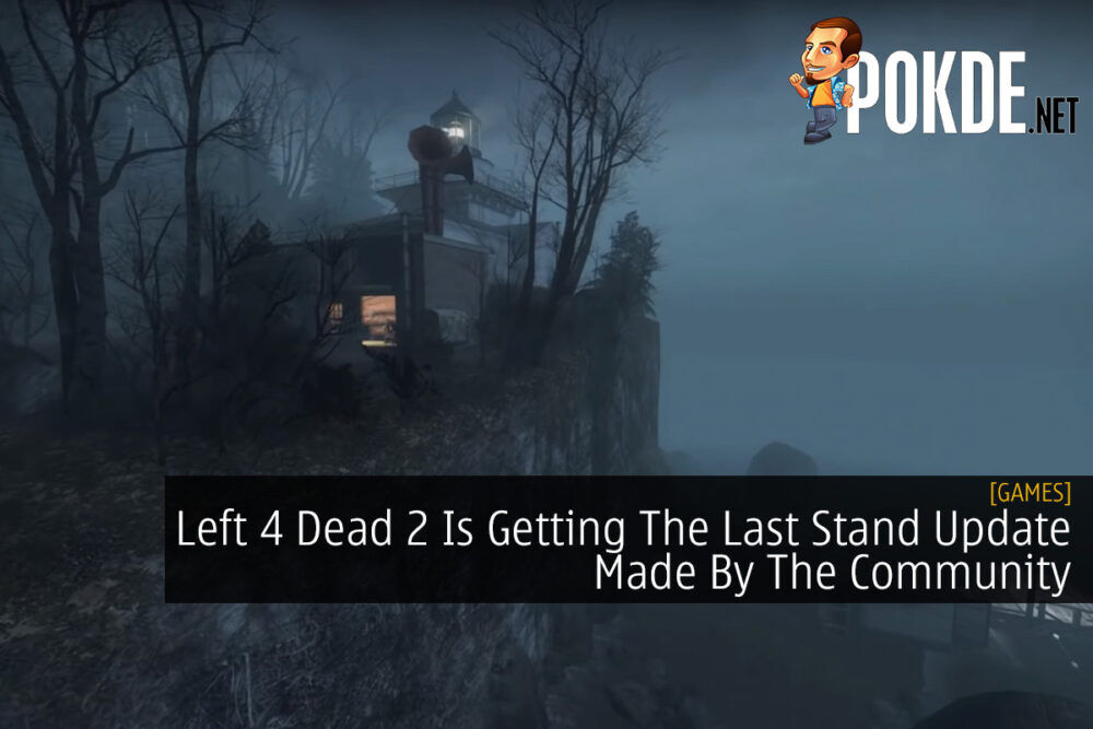 Left 4 Dead 2 Is Getting The Last Stand Update Made By The Community 22