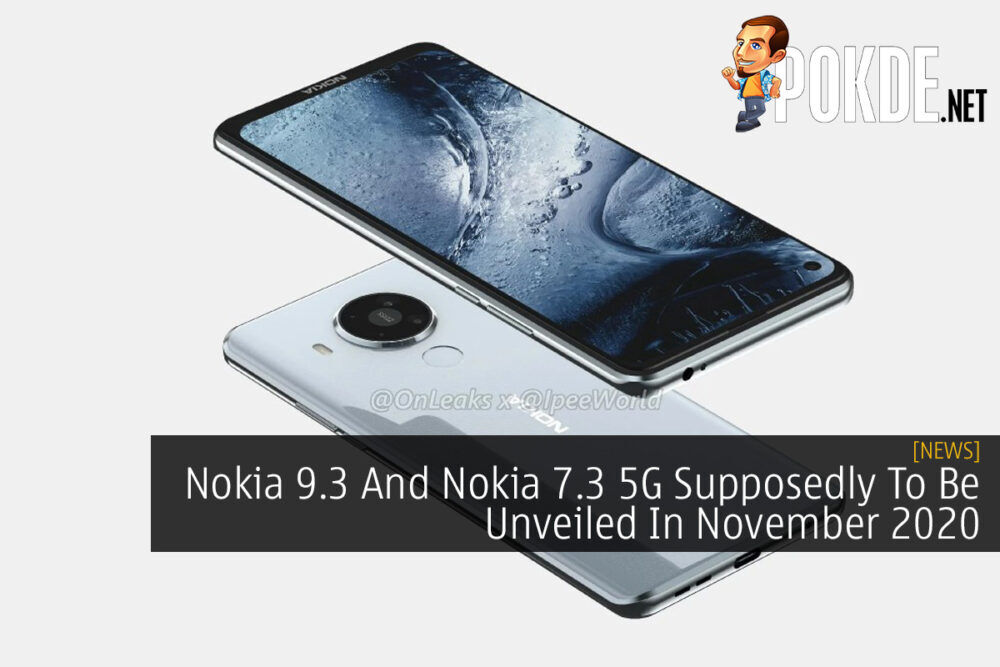 Nokia 9.3 And Nokia 7.3 5G Supposedly To Be Unveiled In November 2020 21