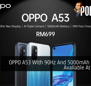 OPPO A53 With 90Hz And 5000mAh Battery Available At RM699 25