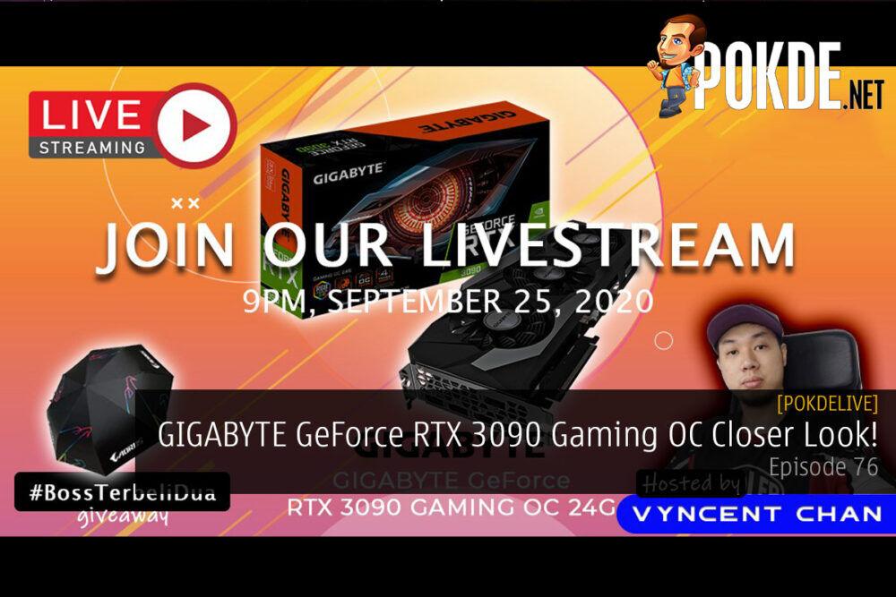PokdeLIVE 76 — GIGABYTE GeForce RTX 3090 Gaming OC Closer Look! 24