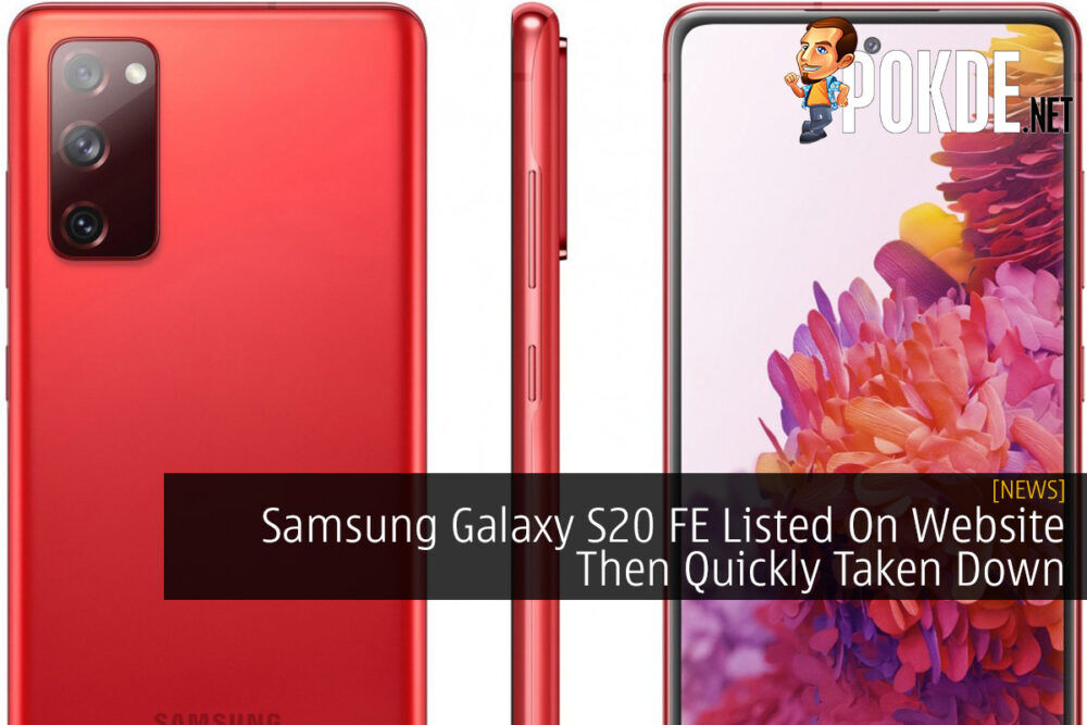 Samsung Galaxy S20 FE Listed On Website Then Quickly Taken Down 21