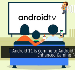 Android 11 is Coming to Android TV with Enhanced Gaming Features 31