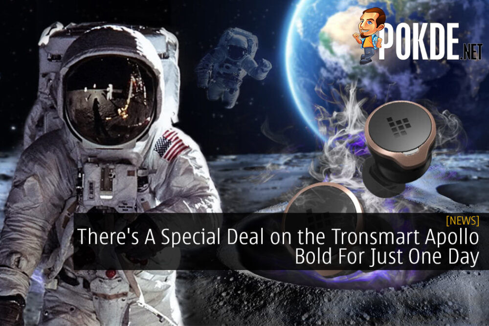There's A Special Deal on the Tronsmart Apollo Bold For Just One Day