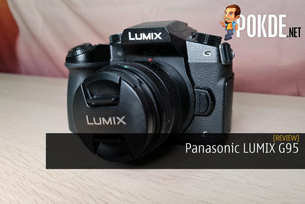 Panasonic LUMIX G95 Review