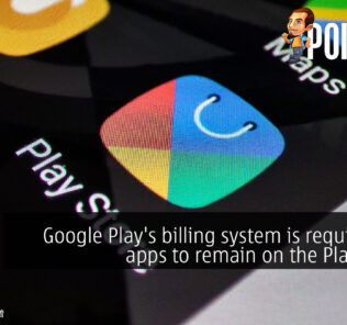 Google Play's billing system is required for apps to remain on the Play Store 29
