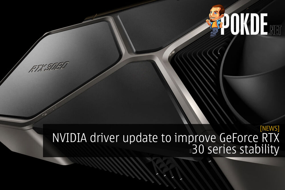 nvidia driver update geforce rtx 30 series stability cover