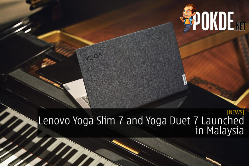 Lenovo Yoga Slim 7 and Yoga Duet 7 Launched in Malaysia