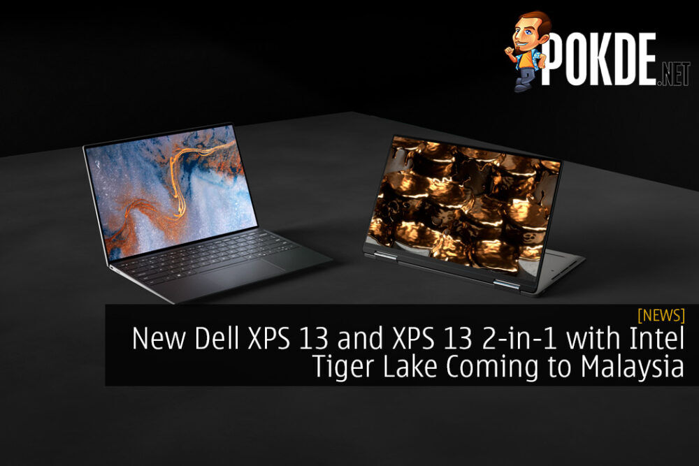New Dell XPS 13 and XPS 13 2-in-1 with Intel Tiger Lake Coming to Malaysia