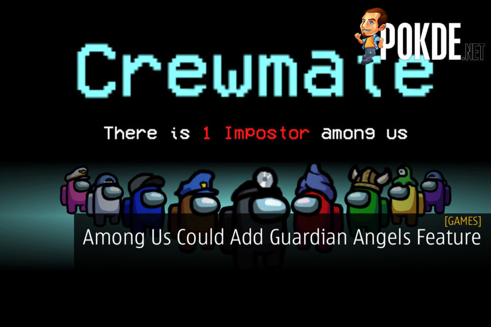 Among Us Could Add Guardian Angels Feature 25